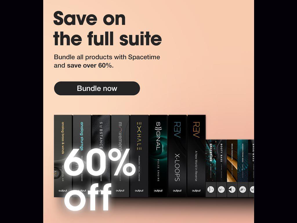 60% chez Output sur le bundle